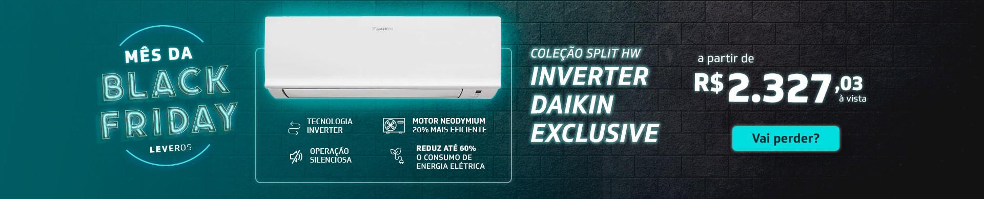 Coleção Split HW Inverter Daikin Exclusive. Vai perder?